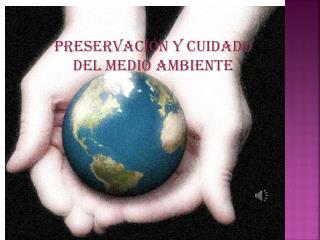 Preservación y cuidado del medio ambiente