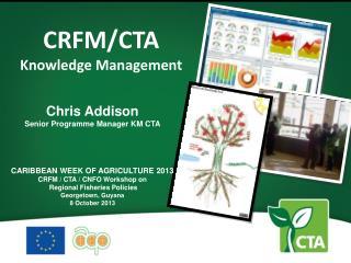 CRFM/CTA Knowledge Management