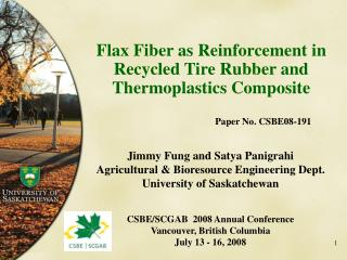 Flax Fiber as Reinforcement in Recycled Tire Rubber and Thermoplastics Composite