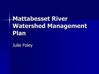 Mattabesset River Watershed Management Plan