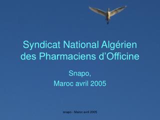 Syndicat National Alg�rien des Pharmaciens d�Officine