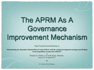 The APRM As A Governance Improvement Mechanism