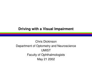 Driving with a Visual Impairment