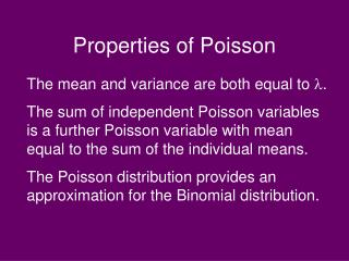 Properties of Poisson