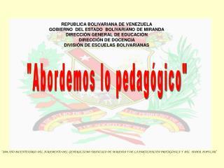 REPUBLICA BOLIVARIANA DE VENEZUELA GOBIERNO  DEL ESTADO  BOLIVARIANO DE MIRANDA