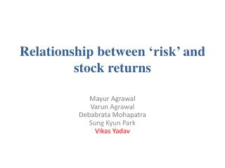 Relationship between  'risk'  and stock returns