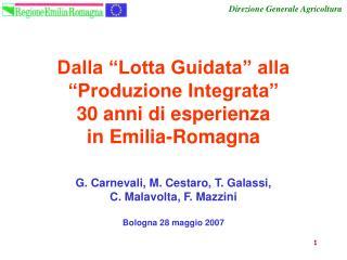 """Dalla """"Lotta Guidata"""" alla """"Produzione Integrata"""" 30 anni di esperienza  in Emilia-Romagna"""