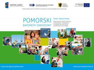 Projekt wsp�?finansowany ze ?rodk�w Unii Europejskiej w ramach Europejskiego Funduszu Spo?ecznego.