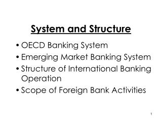 System and Structure