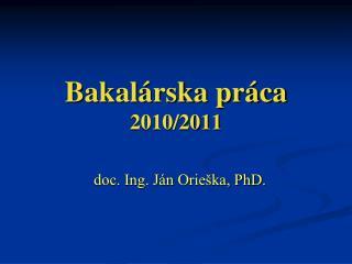 Bakalárska práca 2010/2011