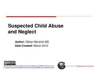 Suspected Child Abuse  and Neglect