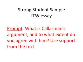 Strong Student Sample ITW essay