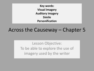 Across the Causeway   Chapter 5
