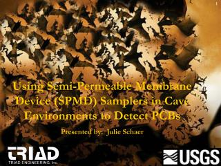 Using Semi-Permeable Membrane Device (SPMD) Samplers in Cave Environments to Detect PCBs