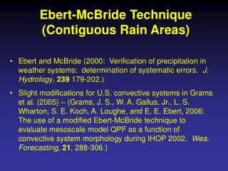 Ebert-McBride Technique (Contiguous Rain Areas)