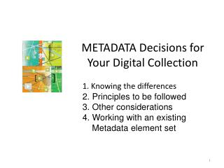 METADATA Decisions  for Your Digital Collection