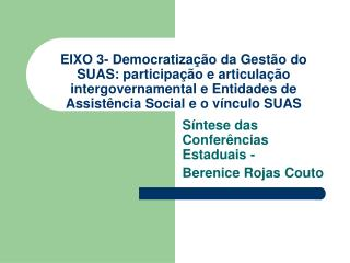 Síntese das Conferências Estaduais -  Berenice Rojas Couto