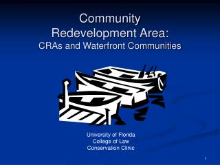 Community  Redevelopment Area: CRAs and Waterfront Communities