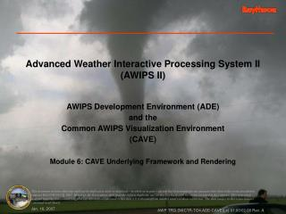 Advanced Weather Interactive Processing System II (AWIPS II)