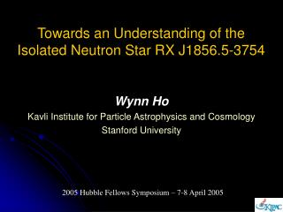 Towards an Understanding of the Isolated Neutron Star RX J1856.5-3754