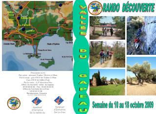Office  du tourisme  vall�e  du Gapeau         �04 94 28 92 35 � Fax�: 04 94 33 63 55