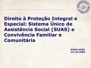 SUAS E PROTEÇÃO SOCIAL