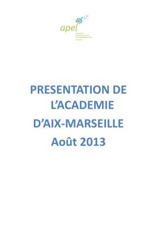 PRESENTATION DE L'ACADEMIE D'AIX-MARSEILLE Août 2013