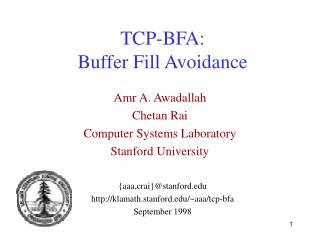 TCP-BFA:   Buffer Fill Avoidance