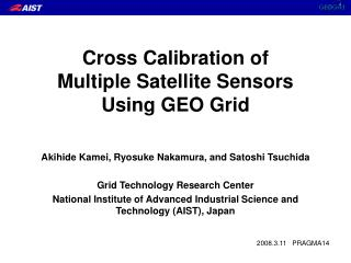Cross Calibration of Multiple Satellite Sensors Using GEO Grid