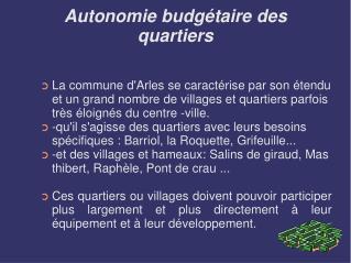 Autonomie budgétaire des quartiers