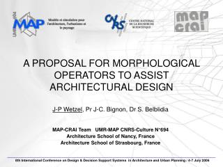 A PROPOSAL FOR MORPHOLOGICAL OPERATORS TO ASSIST ARCHITECTURAL DESIGN