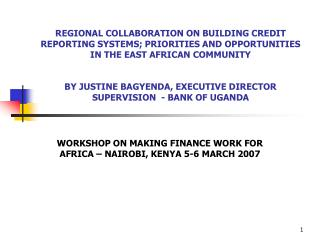 WORKSHOP ON MAKING FINANCE WORK FOR AFRICA – NAIROBI, KENYA 5-6 MARCH 2007