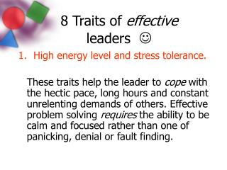 8 Traits of effective  leaders