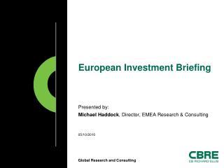 European Investment Briefing