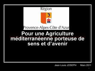 Pour une Agriculture méditerranéenne porteuse de sens et d'avenir