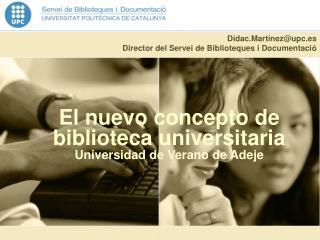 El nuevo concepto de biblioteca universitaria Universidad de Verano de Adeje