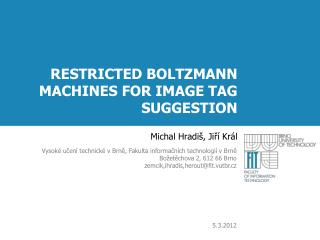 RESTRICTED BOLTZMANN MACHINES FOR IMAGE TAG SUGGESTION