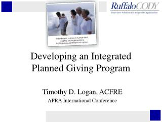 Developing an Integrated Planned Giving Program