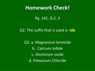 Homework Check!