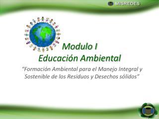 Modulo  I Educación  Ambiental