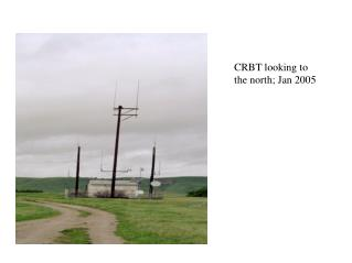 CRBT looking to the north; Jan 2005