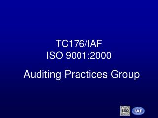 TC176/IAF ISO 9001:2000