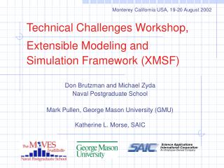 Technical Challenges Workshop, Extensible Modeling and Simulation Framework (XMSF)
