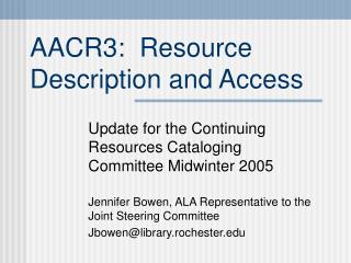 AACR3:  Resource Description and Access
