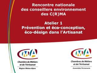 Intervenants : Raphaël RUSSO , Conseiller environnement,  CMA des Hauts-de-Seine