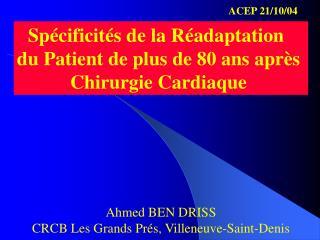 Spécificités de la Réadaptation   du Patient de plus de 80 ans après  Chirurgie Cardiaque