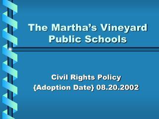The Martha's Vineyard Public Schools