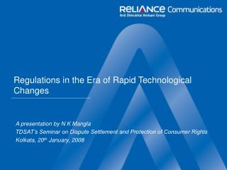 Regulations in the Era of Rapid Technological Changes