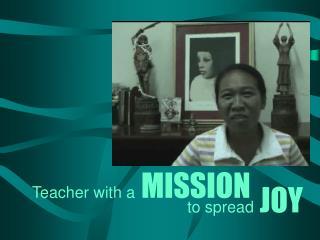 to spread JOY