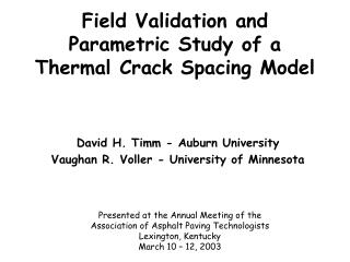 Field Validation and Parametric Study of a Thermal Crack Spacing Model